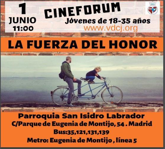 Coloquio para Jóvenes. Cine Forum: La Fuerza del Honor